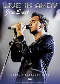 Cover Jan Smit - Live in Ahoy - Jubileumconcert 2012 [DVD]